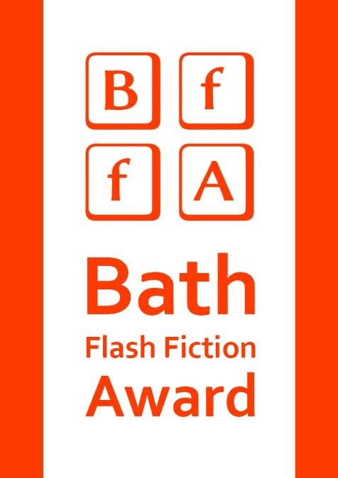The Bath Flash Fiction Award 2021
