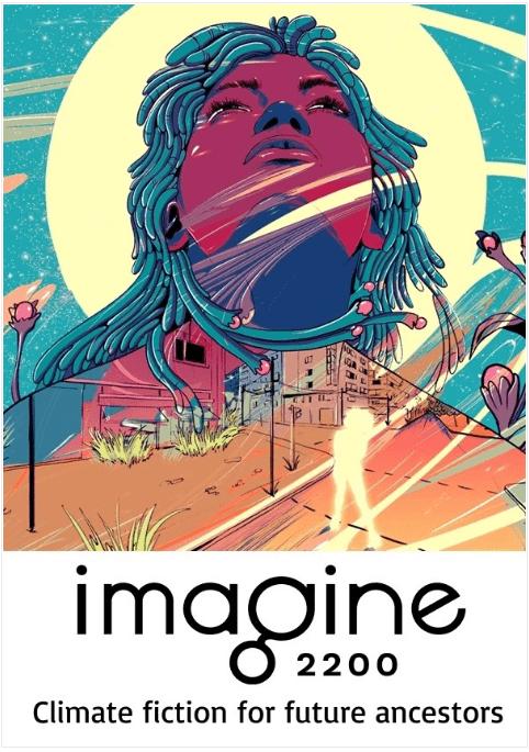 imagine-2200-climate-fiction-for-future-ancestors-2021